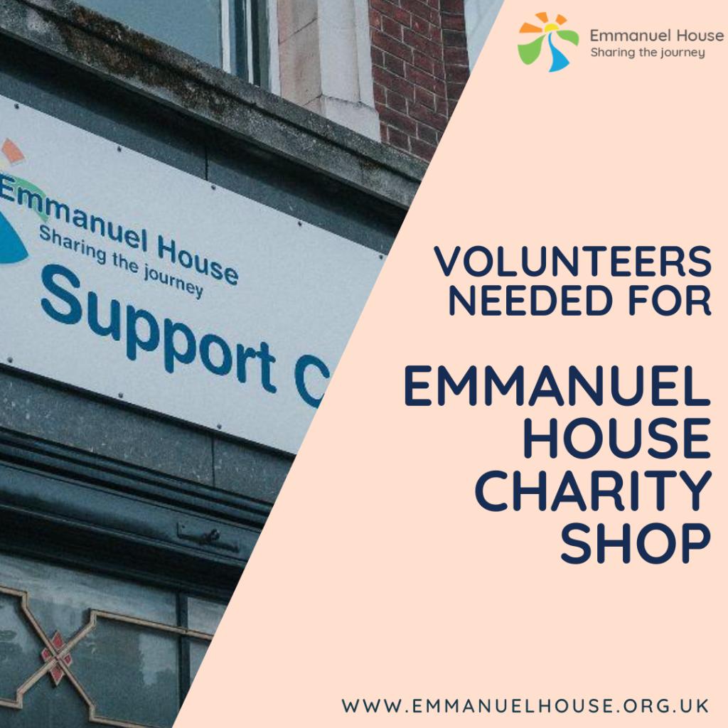 Volunteers needed for Emmanuel House's Nottingham charity shop