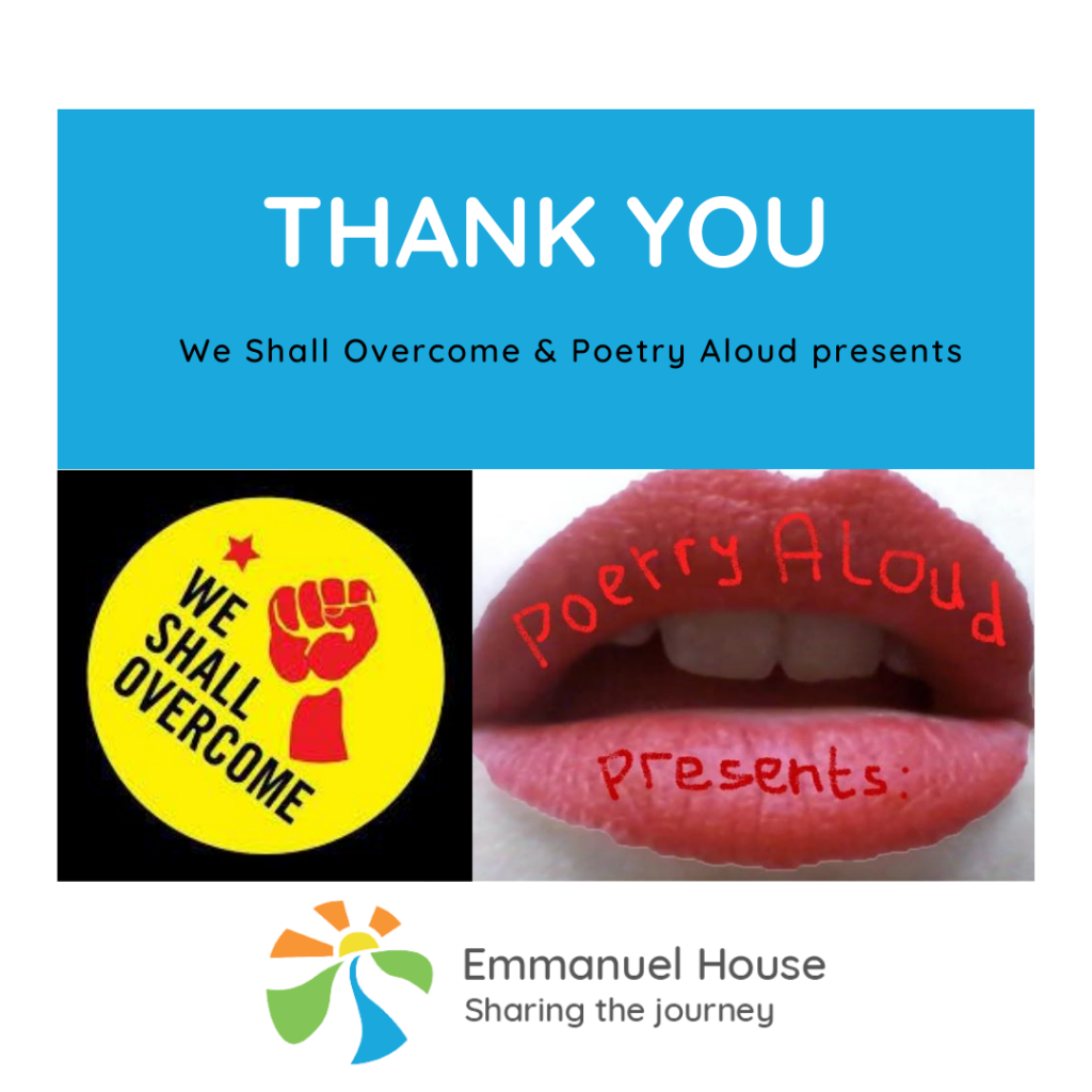 Virtual fundraising: We Shall Overcome's live streamed poetry event for Nottingham charity Emmanuel House